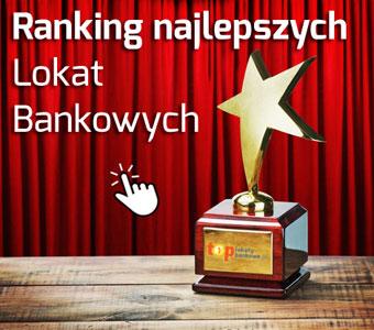 Aktualny ranking lokat w bankach